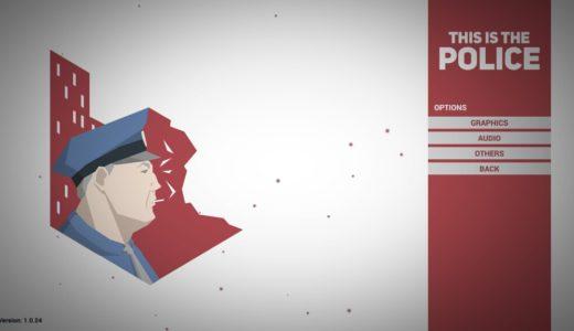 汚職警官が180日間で50万ドル貯めるゲーム『This Is the Police』をレビュー。自然と悪に染まってしまう社会派ストラテジー&アドベンチャー