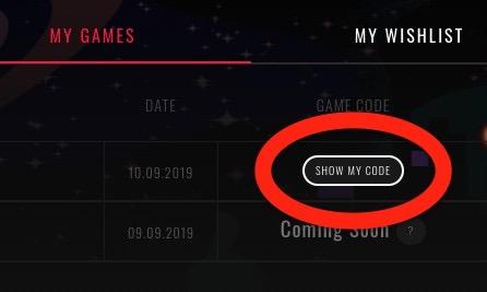 SHOW MY CODEをクリックするとゲームキーを取得できます