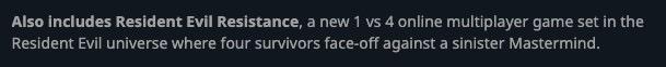 海外版を販売するGamesplanet商品ページには「バイオハザード レジスタンス = Resident Evil Resistance(海外名称)」も含まれると明記されています
