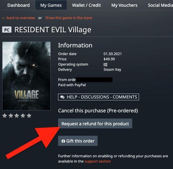 2021年1月30日に海外版「バイオハザード ヴィレッジ」(Resident Evil Village)をGamesplanetにて予約。まだSteamキーを表示させていない段階(そもそもまだゲームキーが届いていない段階)なので、返金のリクエストが可能となっています